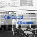 Cafe Cultural in Essaouira: discussions, round tables, theater and cinema, no less!